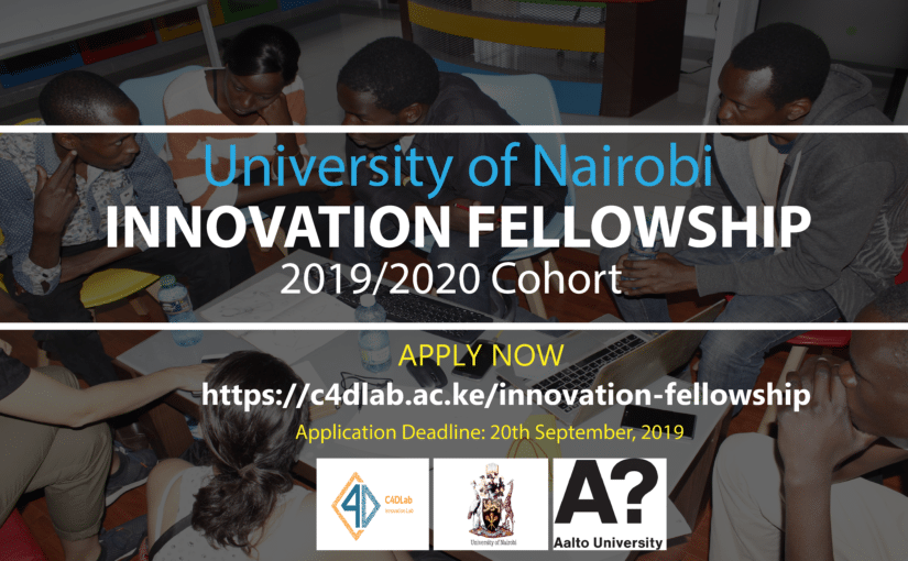 C4DLAB OPENS CALL FOR UNIVERSITY OF NAIROBI INNOVATION FELLOWSHIP 2019/2020